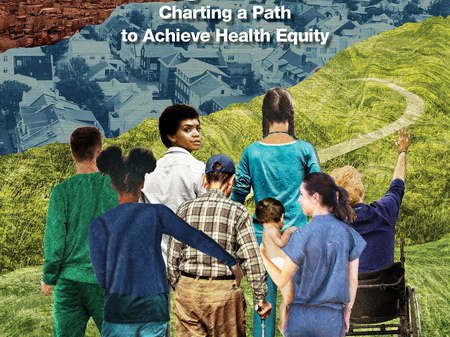 The Future of Nursing 2020-2030: Charting a Path to Achieve Health Equity
