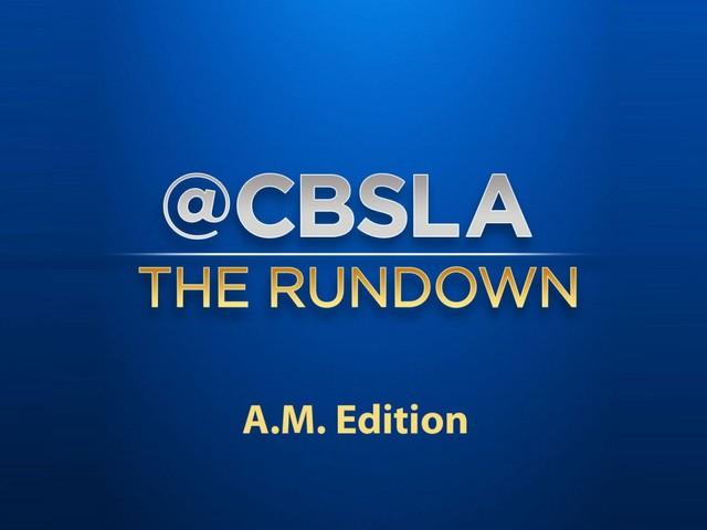 CBSLA The Rundown: 10/21 8am