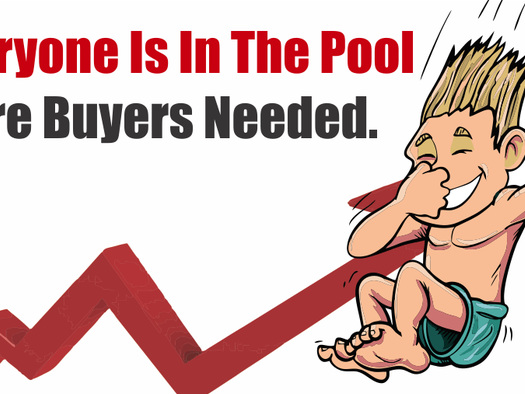 Everyone Is In The Pool. More Buyers Needed