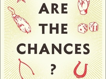 Review of Barbara Blatchley, 'What Are the Chances? Why We Believe in Luck' (opinion)