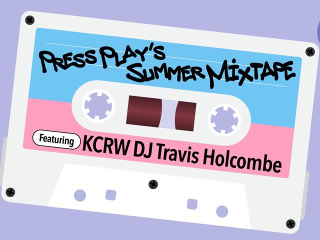 Summer Mixtape: KCRW DJ Travis Holcombe shares post-Brexit post-punk, Armenian funk, LA newcomers