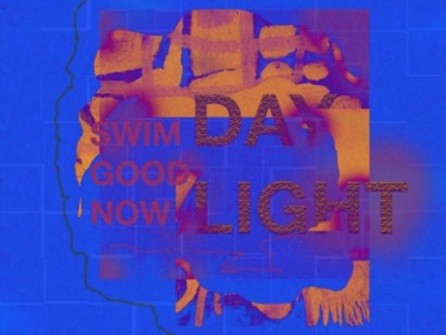 "Swim Good Now – ""Daylight"" (Feat. Daniela Andrade, Ryan Hemsworth, Lontalius, & olli)"