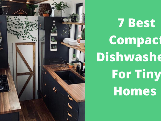 7 Best Compact Dishwashers For Tiny Homes
