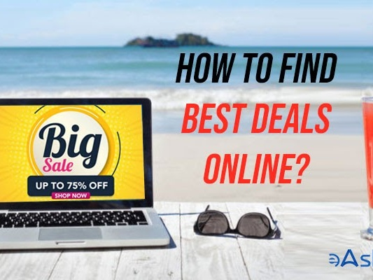 How to Find Best Deals Online?