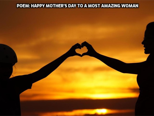 Poem: Happy Mother's Day to a Most Amazing woman