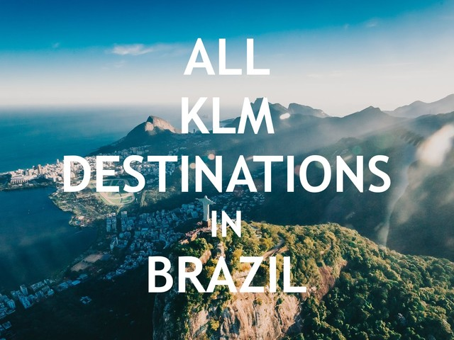 All KLM destinations in Brazil ✈ Flights & Tickets & Airlines