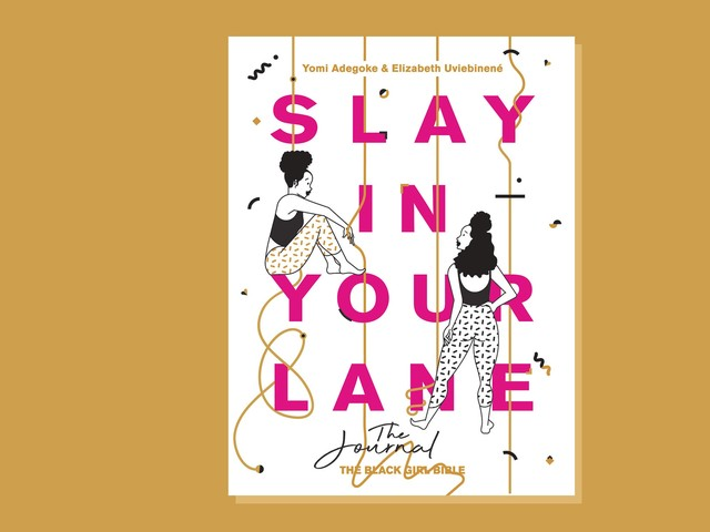 Slay In Your Lane Is More Than A Book, It's A Movement – & It's Not Going Anywhere