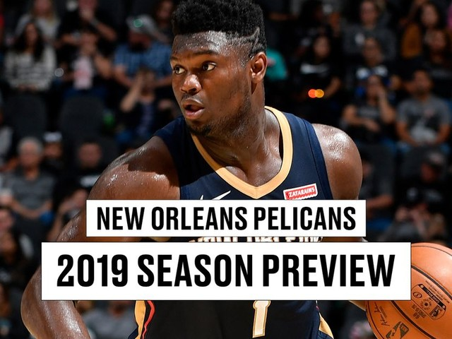 New Orleans Pelicans season preview 2019-2020