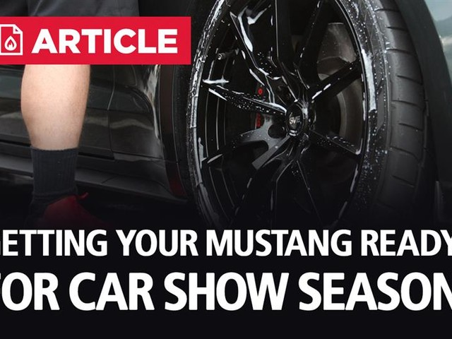 Getting Your Mustang Ready For Car Show Season