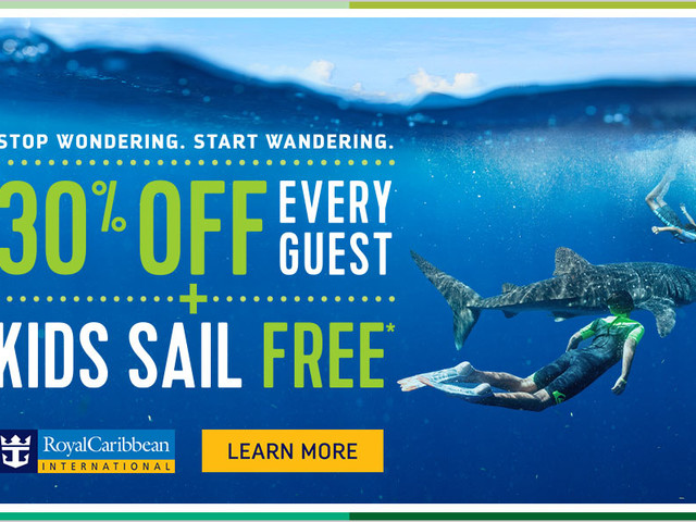 Royal Caribbean offering 30% off every guest and kids sail free sale