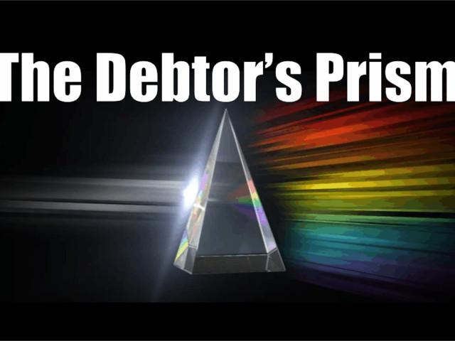 The Debtor's Prism
