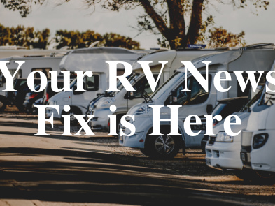 Your June RV News Fix is Here