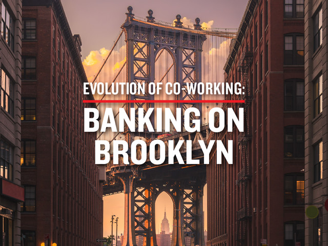 Panelists Confirmed for the Evolution of Co-Working: Banking on Brooklyn Event