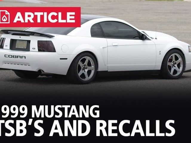 1999 Mustang TSB's and Recalls