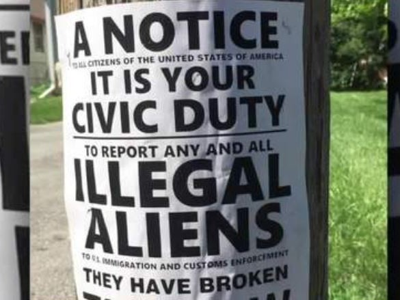Homemade Signs Urge American Citizens To Report 'Illegal Aliens' To ICE
