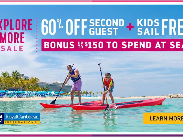 Explore More Sale offers 60% off second guest, Kids Sail Free and up to $150 to spend at sea