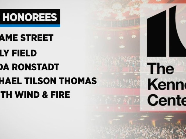 Kennedy Center Honorees Include Sesame Street, Sally Field, Linda Ronstadt, Earth Wind & Fire