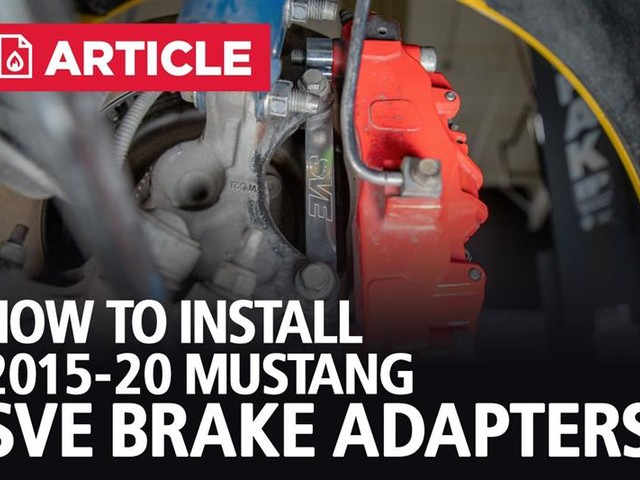 How To Install 2015-20 Mustang SVE Brake Adapters
