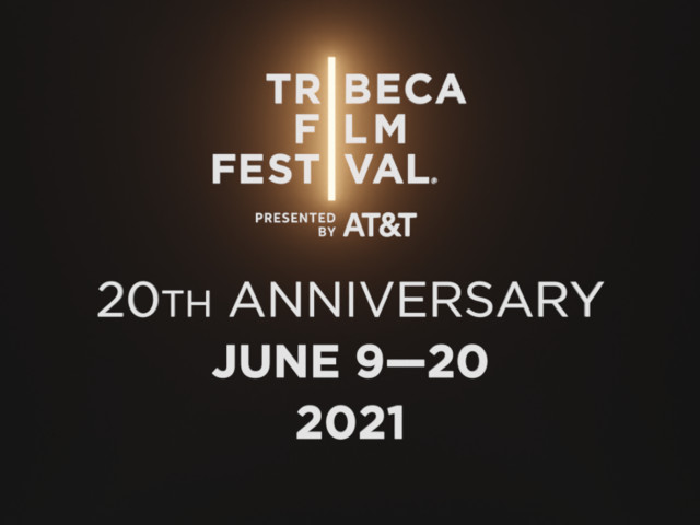 Tribeca Film Festival Confirms 20th Edition In 2021, Shifting Dates To June