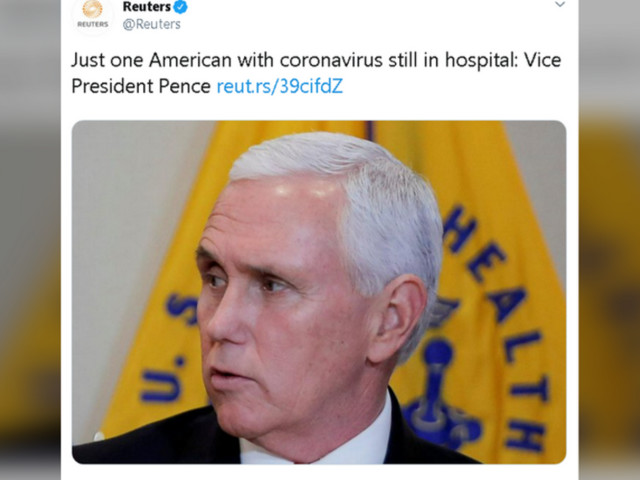Reuters issues correction, deletes tweet after backlash for reporting 'just 1 American with coronavirus in hospital: VP Pence'