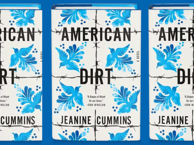 'American Dirt' is a metaphor for a white country built on the back of immigrants
