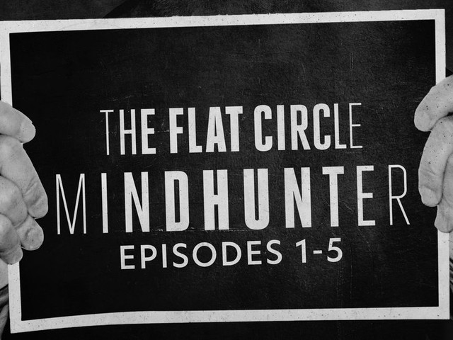 'The Flat Circle': 'Mindhunter' Season 2 Episodes 1–5 Analysis