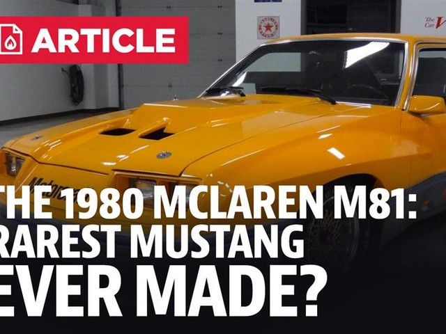 What Is The Mustang McLaren M81?