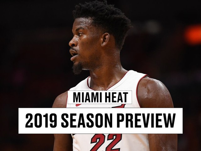Miami Heat season preview 2019-2020