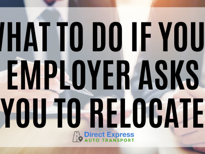 Things to Consider if your Employer Asks You to Relocate