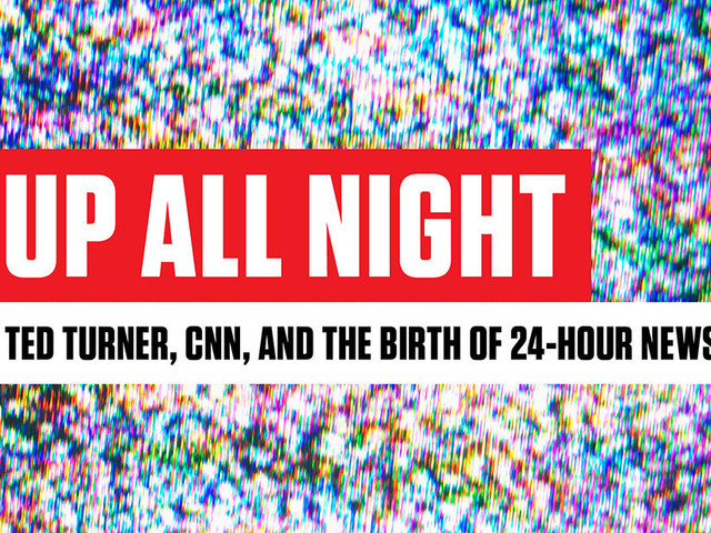 How Ted Turner's Vision For CNN Sparked The 24-Hour News Cycle
