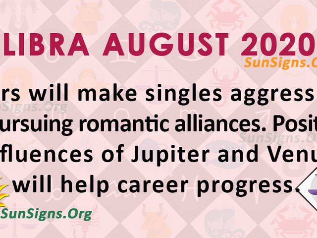 Libra August 2020 Monthly Horoscope Predictions