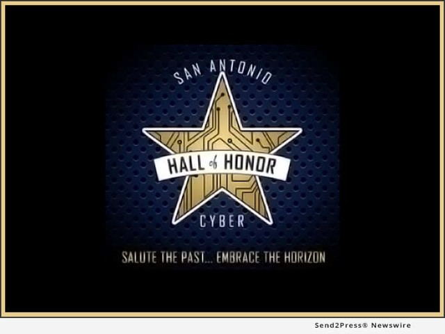 CyberTexas Foundation will host 2019 San Antonio Cyber Hall of Honor Induction Ceremony