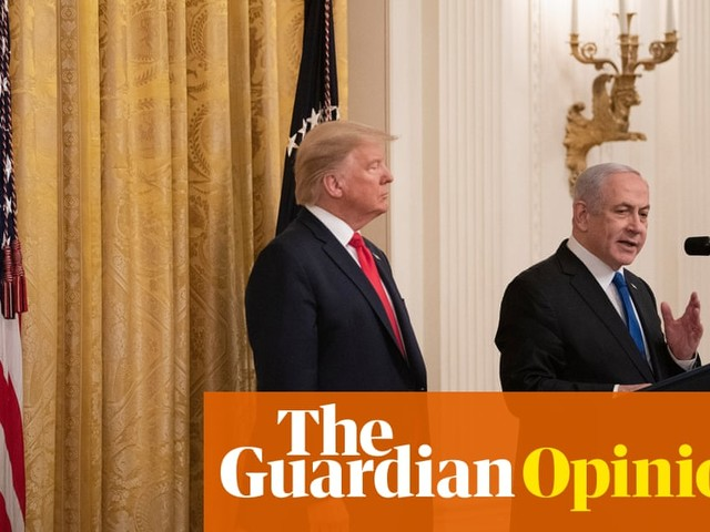 The Guardian view on Trump's 'peace plan': a con, not a deal | Editorial