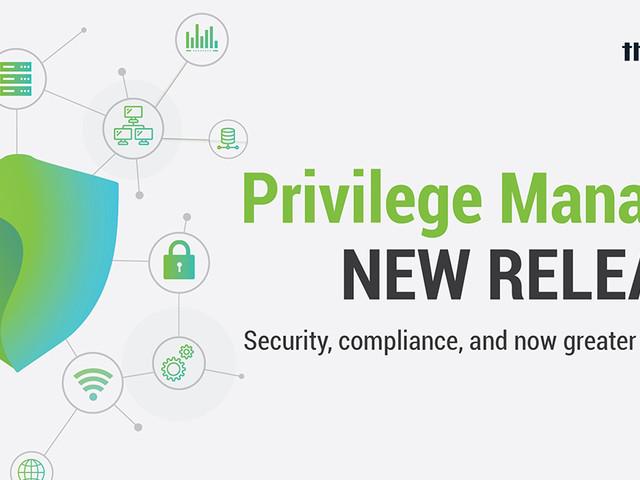 ThycoticCentrify's Latest Version of Privilege Manager Enhances Flexibility for Diverse Enterprise Environments