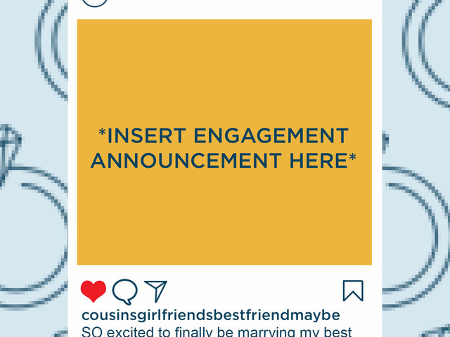There Are 13 Types of Engagement Announcements on Instagram (I Counted)