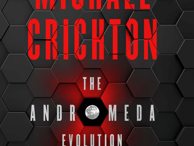 'The Andromeda Evolution' an infectious sequel to Michael Crichton's classic best-seller