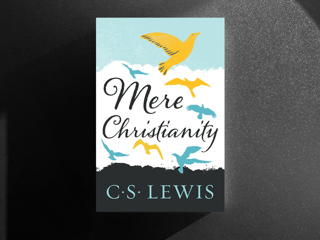 Mere Christianity: A Reader's Guide to a Christian Classic