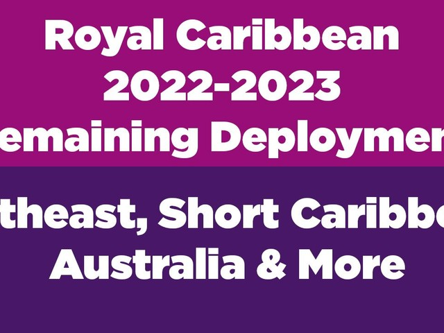 Royal Caribbean releases Spring 2022-2023 remaining schedule