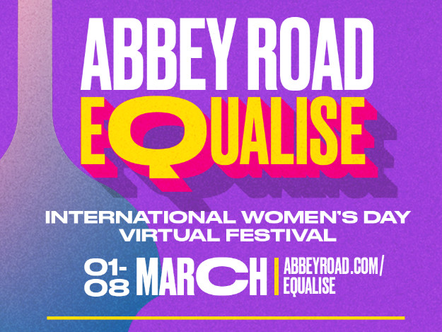 Abbey Road Celebrate Womens Day With FREE Virtual Festival