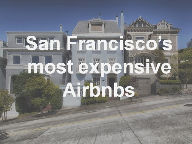 San Francisco's most expensive Airbnbs [PHOTOS]