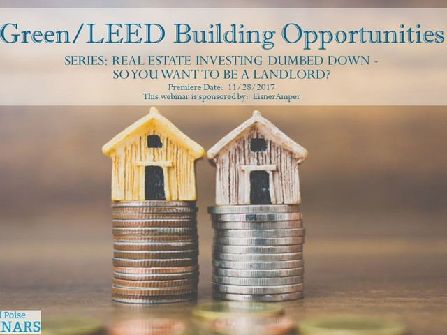 "Financial Poise™ Premieres ""Green/LEED Building Opportunities,"" a..."
