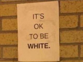 "Student Expelled By Law School After Posting ""It's OK To Be White"" Flyers"