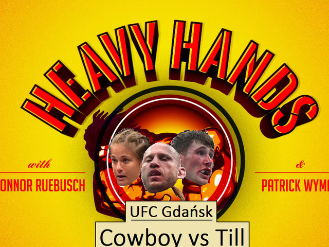 Donald Cerrone vs Darren Till & UFC Gdansk preview (Heavy Hands #181)
