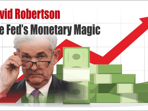 Robertson: The Fed's Monetary Magic