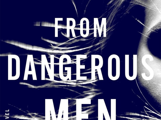Meet your righteous new literary heroine in 'Save Me From Dangerous Men'