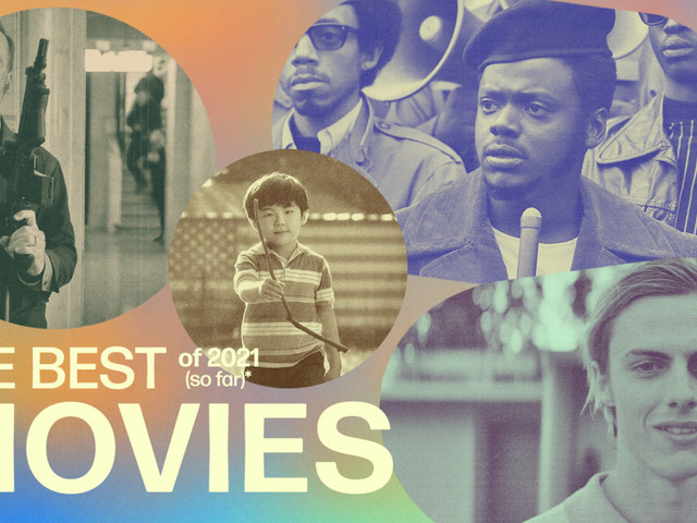 The Best Movies of 2021 (So Far)