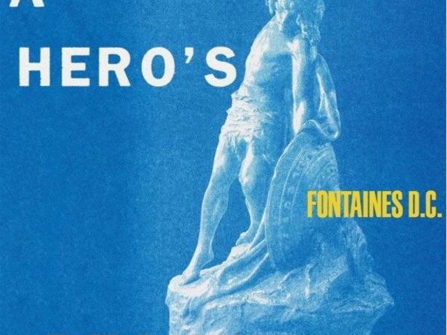 New Music Friday: Fontaines D.C. – A Hero's Death