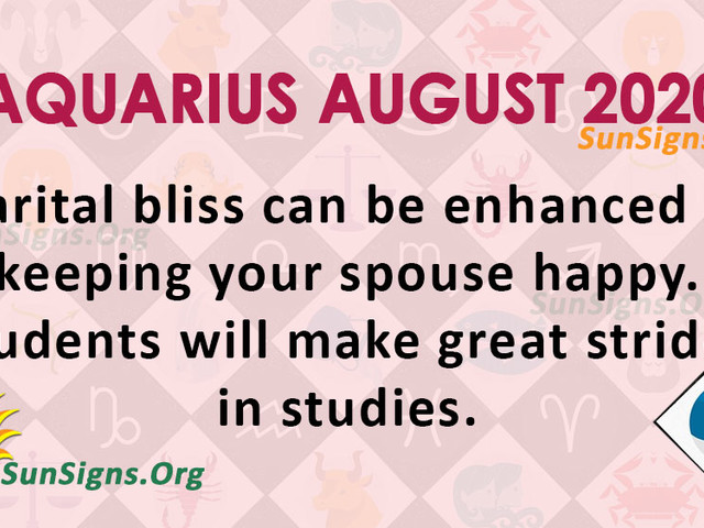 Aquarius August 2020 Monthly Horoscope Predictions