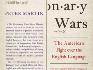 Review of Peter Martin, 'The Dictionary Wars: The American Fight Over the English Language'