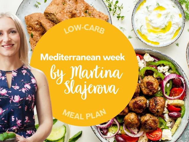 Low-carb meal plan: Mediterranean week with Martina Slajerova
